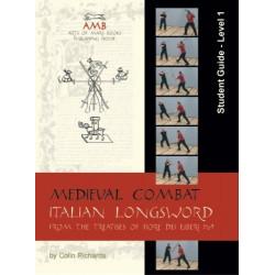 Medieval Combat - Italian Longsword - Student Guide Level 1