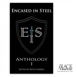 Encased in Steel Anthology I - Keith Farrell