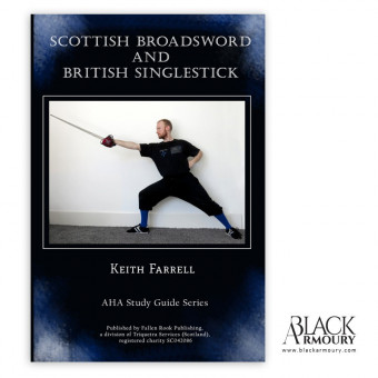 Scottish Broadsword and British Singlestick - Keith Farrell